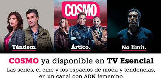 ¡Canal COSMO ya disponible en TV Esencial!