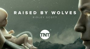 TNT estrena 'Raised by Wolves', creada por Ridley Scott